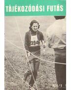Tájékozódási futás 1975. VI. évfolyam 1-6. szám