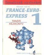 France-Euro-Express 1 - Tanári kézikönyv
