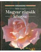 Magyar rózsák könyve