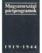 Magyarországi pártprogramok 1919-1944