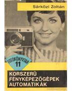 Korszerű fényképezőgépek, automatikák