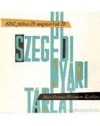 Szegedi Nyári Tárlat 1962. július 21 - augusztus 20