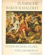 Flamische Barockmalerei in der Bildergalerie von Sanssouci