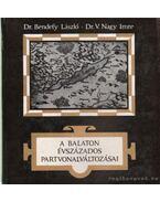 A Balaton évszázados partvonalváltozásai