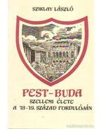 Pest-Buda szellemi élete a 18-19. század fordulóján