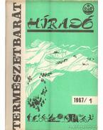 Természetbarát híradó 1967. (teljes)