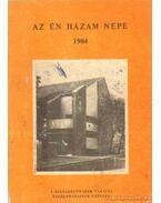 Az Én Házam Népe 1984