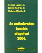 Az antimicrobás kezelés alapelvei 2004