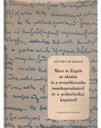 Marx és Engels az oktatás és a termelőmunka összakapcsolásáról és a politechnikai képzésről