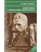 Szabó Ervin, a szocializmus moralistája