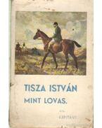 Tisza István mint lovas