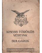 Kisebb törökös véreink - Bolgárok