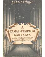 A Tamás-templom karnagya I-III. kötet