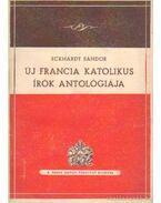 Új francia katolikus írók antológiája