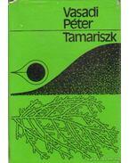 Tamariszk (dedikált) - Vasadi Péter