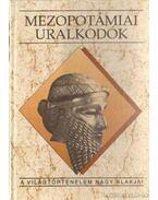 Mezopotámiai uralkodók