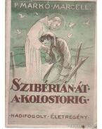 Szibérián át a kolostorig