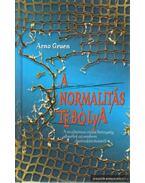 A normalitás tébolya