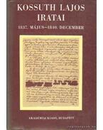 Kossuth Lajos iratai 1837. május-1840. december