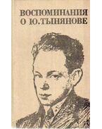 Visszaemlékezések Jurij Tinyanovra (orosz nyelvű)