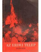 Az erdei telep 1928-1978