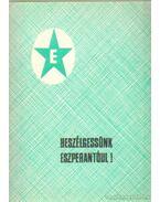 Beszélgessünk eszperantóul!