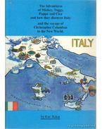 The Adventures of mickey, Taggy, Puppo and Cica and how they discover Italy and the voyage of Christopher Colombus to the New World