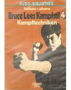 Bruce Lees Kampfstil - Kampftechniken