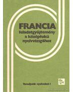 Francia feladatgyűjtemény a középfokú nyelvvizsgához