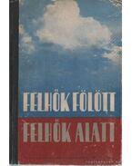 Felhők fölött - felhők alatt II. kötet