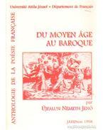 Anthologie de la poésie francaise Du Moyen áge au baroque