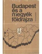 Budapest és a megyék földrajza