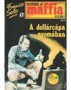 A dollárcápa nyomában