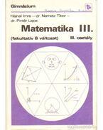 Matematika III. (fakultatív B változat)