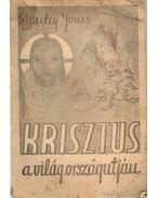 Krisztus a világ országútján - The Christ of Every Road