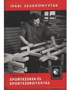 Sportszerek és sportszergyártás