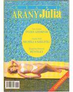 Tüzes szempár - Ne félj a széltől - Bűvölet - 2000/2. Nyári Arany Júlia