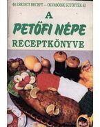 A Petőfi Népe receptkönyve