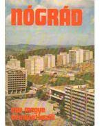 Nógrád - egy megye bemutatkozik