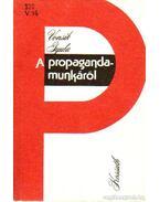 A propagandamunkáról
