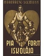 Pia Forst iskolája
