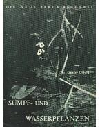 Sumpf- und Wasserpflanzen (Mocsári és vízinövények)