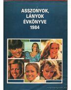 Asszonyok lányok évkönyve 1984