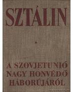 A Szovjetunió Nagy Honvédő háborújáról