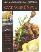 A Délmagyarország és a Délvilág szakácskönyve