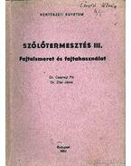 Szőlőtermesztés III.
