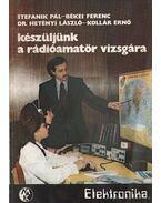 Készüljünk a rádióamatőr vizsgára
