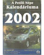 A Petőfi Népe Kalendáriuma 2002.