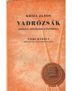 Vadrózsák III.