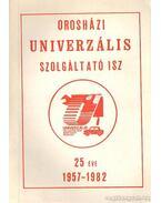 Orosházi Vas-Műanyag ISS 1949-1974